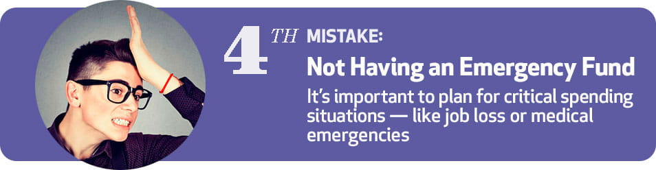 4th Mistake: Not Having an Emergency Fund