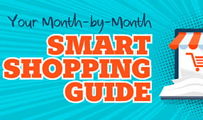 Your Month-by-Month Smart Shopping Guide
