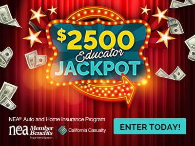 NEA Auto and Home Insurance Program Educator Jackpot