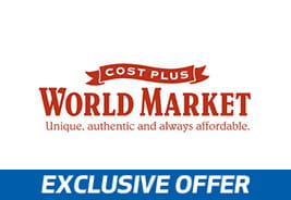 Cost Plus World Market - Unique, authentic and always affordable.