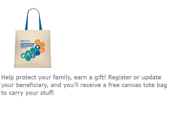 NEA Complimentary Life Insurance - Free Tote Bag
